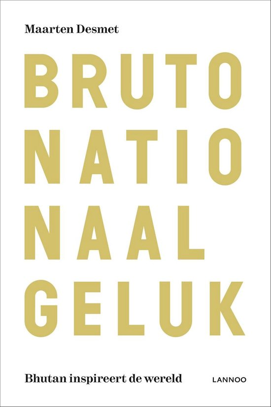 Bruto nationaal geluk - Maarten Desmet | Readingchampions.org.uk