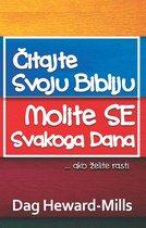 Čitajte Svoju Bibliju, Molite Se Svakoga Dana... ako želite rasti