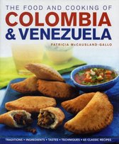 Food and Cooking of Colombia and Venezuela