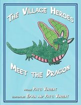 The Village Heroes Meet the Dragon