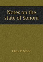 Notes on the State of Sonora