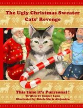 The Ugly Christmas Sweater Cats' Revenge