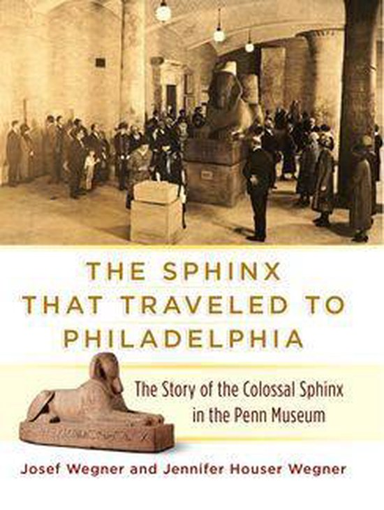 The Sphinx That Traveled to Philadelphia