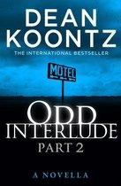 Boek cover Odd Interlude Part Two van Dean Koontz