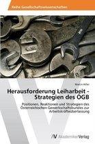 Herausforderung Leiharbeit - Strategien Des Ogb