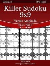 Killer Sudoku 9x9 Vers o Ampliada - F cil Ao Dif cil - Volume 5 - 270 Jogos