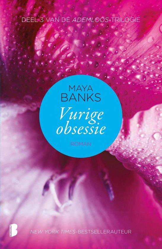 Ademloos 3 - Vurige obsessie - Maya Banks |