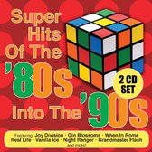 Super Hits Of The 80'S Into The 90'S
