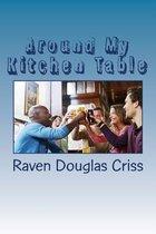 Around My Kitchen Table