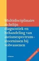 Multidisciplinaire richtlijn diagnostiek en behandeling van autismespectrumstoornissen bij volwassenen
