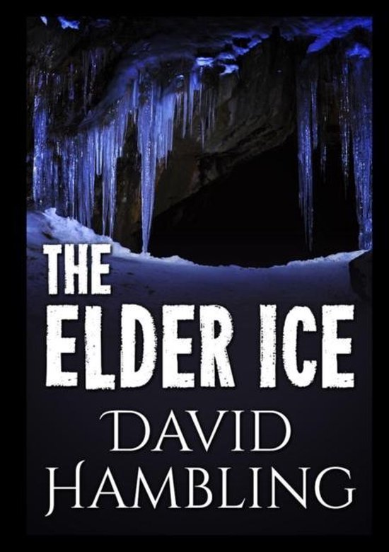 The Elder Ice