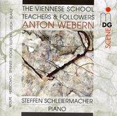 Viennese School - Teachers and Followers: Anton Webern