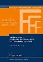Sprachprofiling - Grundlagen und Fallanalysen zur Forensischen Linguistik