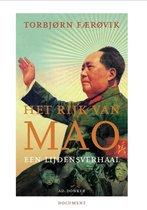 Het rijk van Mao. Een lijdensverhaal