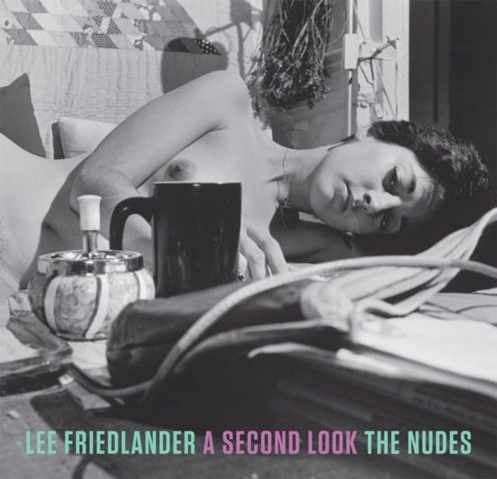 Lee Friedlander: the Nudes