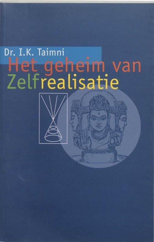 Het geheim van zelf-realisatie - I.K. Taimni |