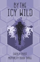 By the Icy Wild