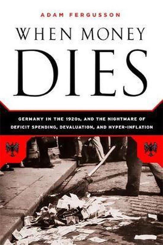 Boek cover When Money Dies van Adam Fergusson (Paperback)
