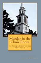 Murder in the Choir Room