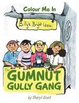 The Gumnut Gully Gang.