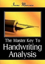 The Master Key to Handwriting Analysis