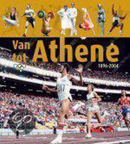 De Olympische Spelen Van Athene Tot Athene - Gérard Schaller |