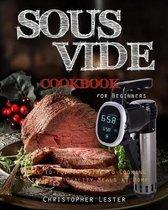 Sous Vide Cookbook for Beginners