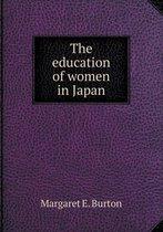 The Education of Women in Japan