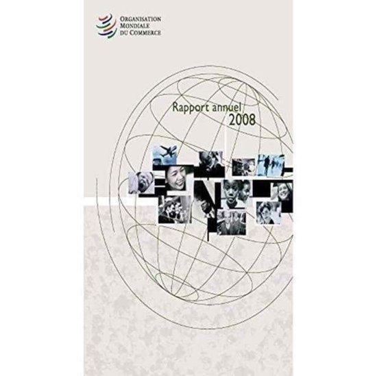 Organisation Mondiale Du Commerce Rapport Annuel 2008