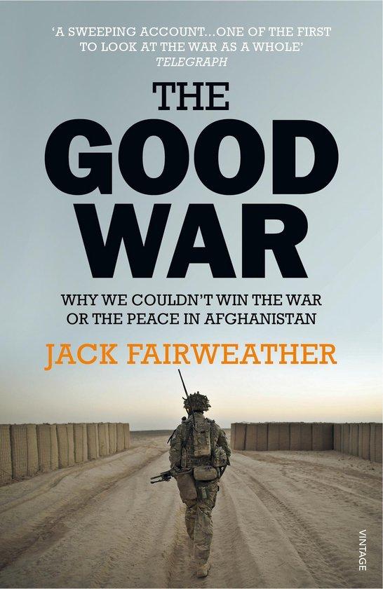 Boek cover The Good War van Jack Fairweather (Onbekend)