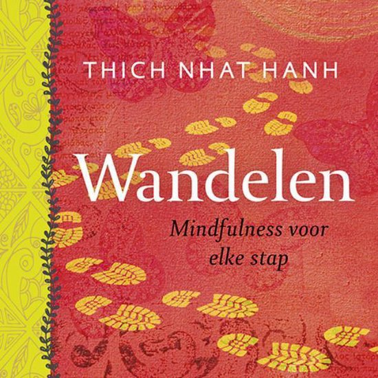 Wandelen - Thich Nhat Hanh |