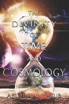 The Divinity of Time and Cosmology