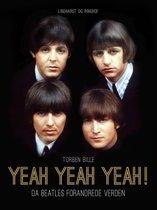 Yeah, Yeah, Yeah! Da Beatles forandrede verden