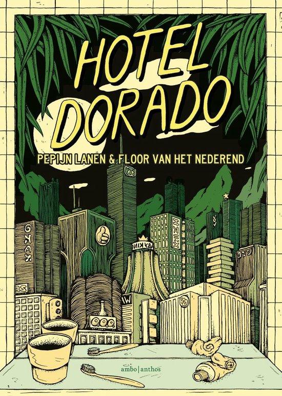 Hotel Dorado - Pepijn Lanen |