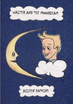 Walter and the Moonbeam