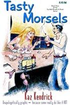 Tasty Morsels