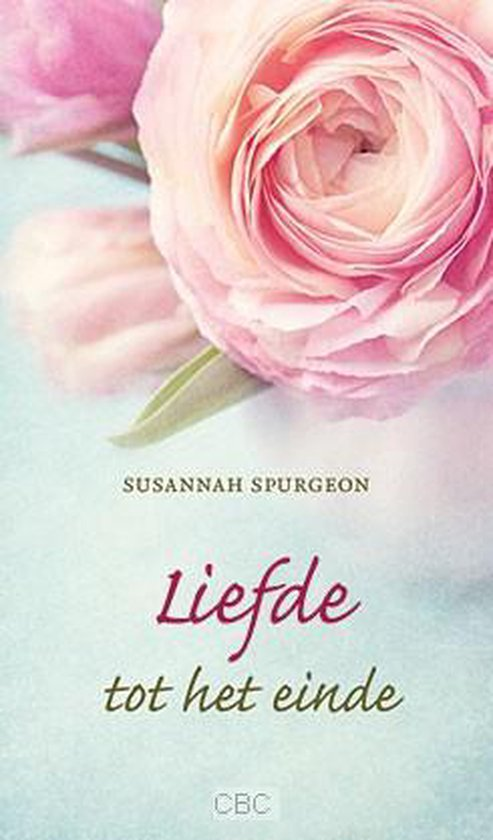 Liefde tot het einde - Spurgeon, Susannah |