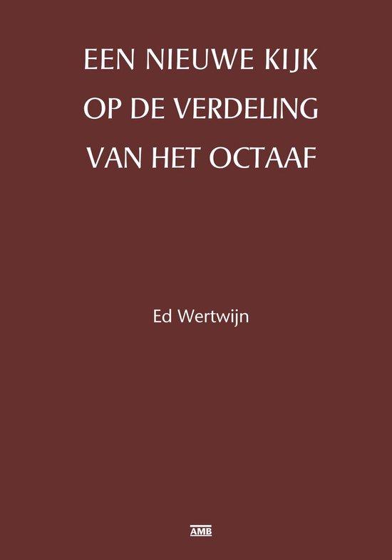 Een nieuwe kijk op de verdeling van het octaaf