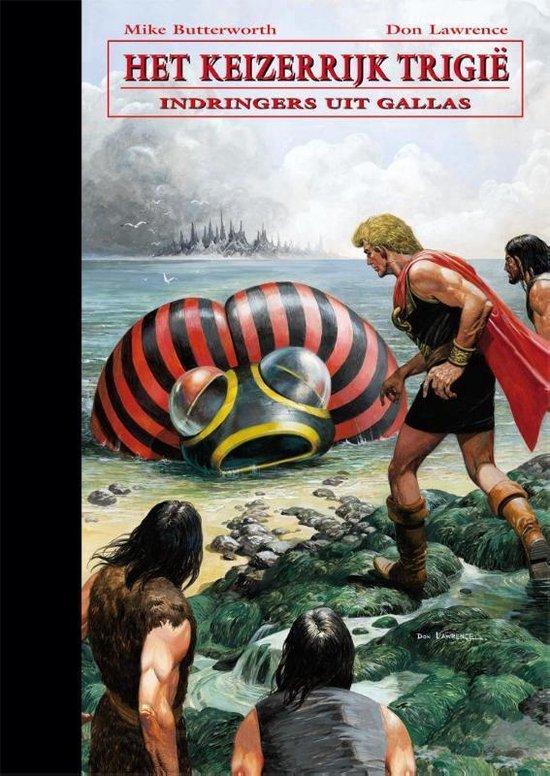 De opkomst en ondergang van het keizerrijk Trigië - Indringers uit Gallas - Don Lawrence  
