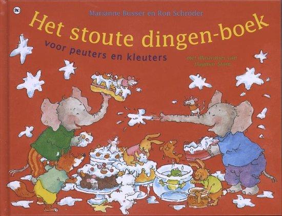 Het stoute dingenboek voor peuters en kleuters - Marianne Busser | Fthsonline.com