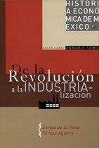 De la Revolucion a la industrializacion