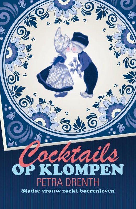 Cocktails op klompen - Petra Drenth pdf epub