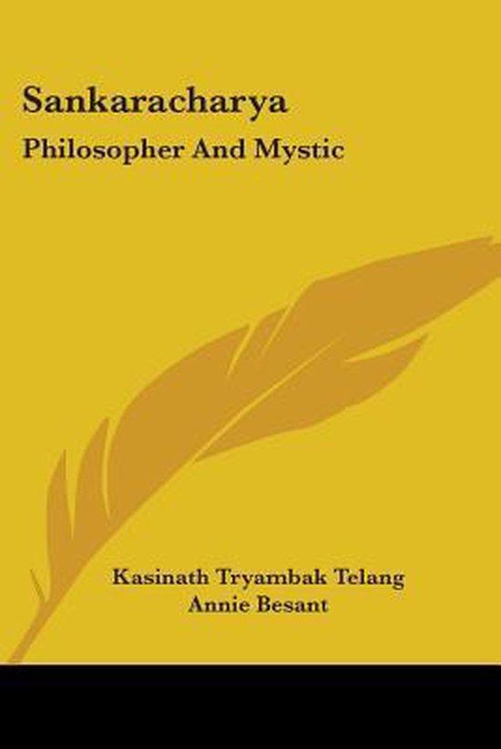 Sankaracharya: Philosopher And Mystic
