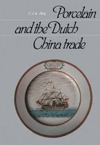 Porcelain and the Dutch China Trade, 1729-94