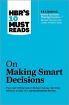 Hbr's 10 Must Reads: on Smart Decisions