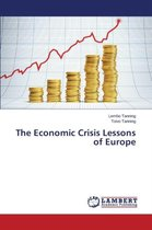 The Economic Crisis Lessons of Europe