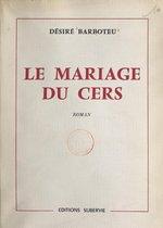 Le mariage du Cers
