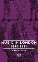 Music In London - 1890-1894