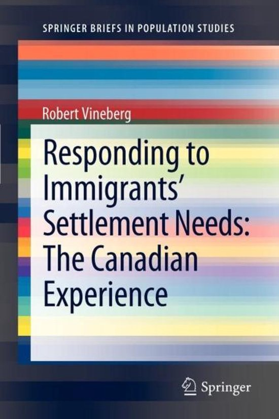 Boek cover Responding to Immigrants Settlement Needs van Robert Vineberg (Paperback)