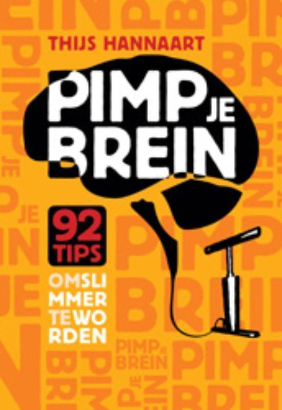 Pimp je brein - Thijs Hannaart |